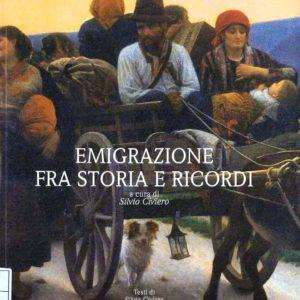 EMIGRAZIONE FRA STORIA E RICORDI