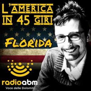 149. A Radio ABM si viaggia in Florida