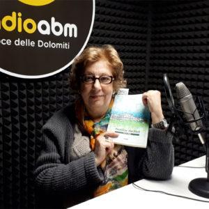 """498. Radio ABM. Miriam Curti protagonista della nuova puntata di """"Una voce delle Dolomiti"""""""