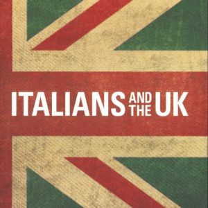 ITALIANS AND THE UK