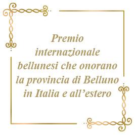 """4. On line nel sito Bellunesinelmondo.it tutti i profili delle venti edizioni del premio internazionale """"Bellunesi che onorano la provincia di Belluno in Italia e all'estero"""""""