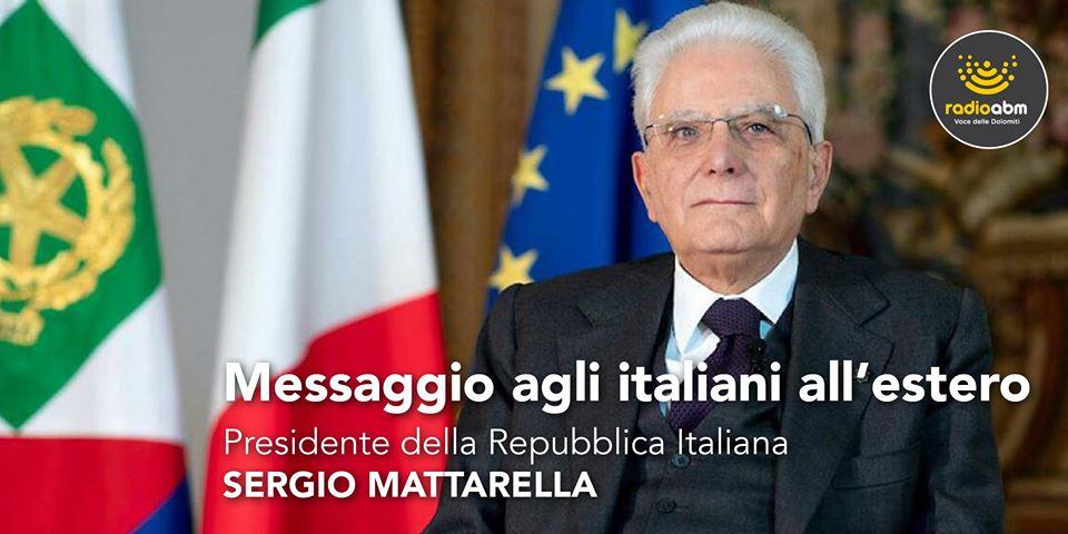 Radio ABM trasmette il messaggio del presidente della Repubblica agli italiani all'estero