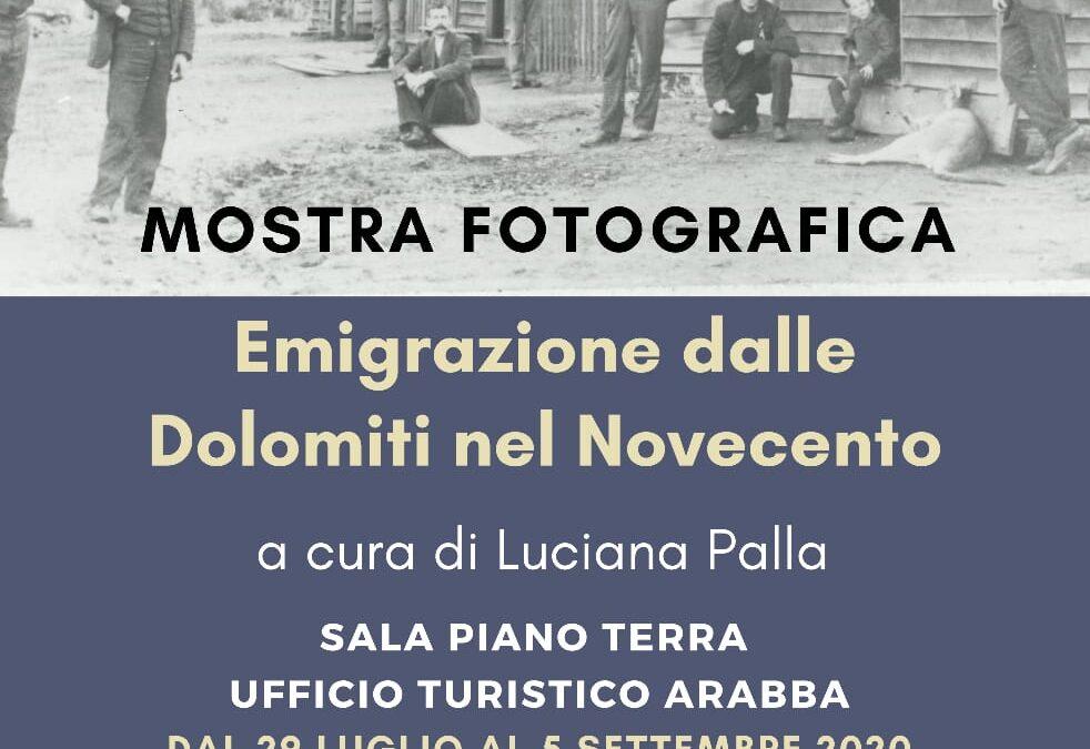 """56. Apre ad Arabba la mostra fotografica """"Emigrazione dalle Dolomiti nel Novecento"""" a cura di Luciana Palla"""