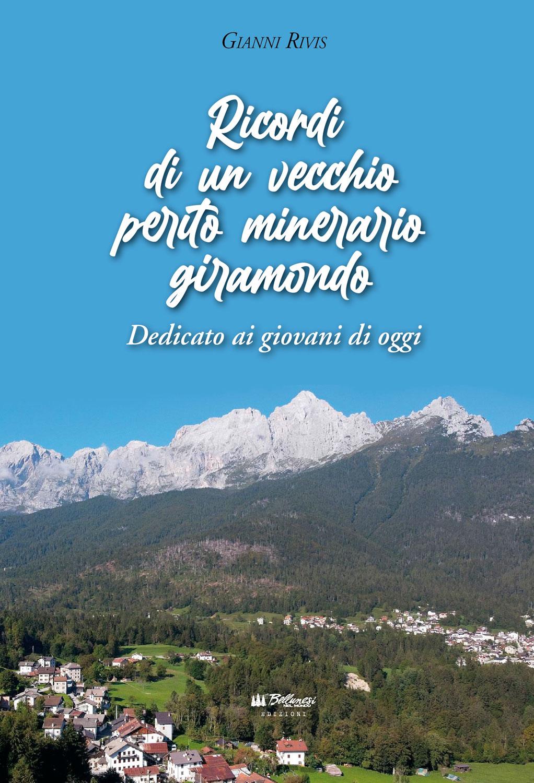 Gianni Rivis - perito minerario giramondo