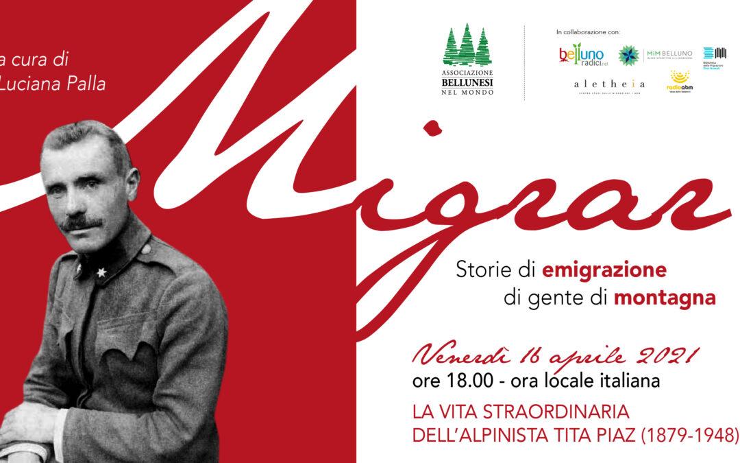 Migrar. Storie di emigrazione di gente di montagna. Secondo appuntamento on line venerdì 16 aprile con Tita Piaz