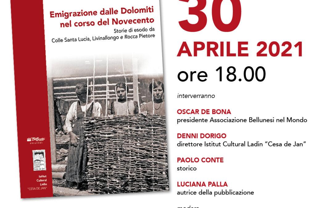 """""""Emigrazione dalle Dolomiti nel corso del Novecento"""". La presentazione on line venerdì 30 aprile"""